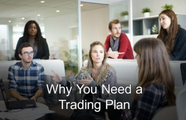 Why You Need a Trading Plan