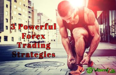 3 Powerful Forex Trading Strategy